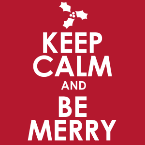 keep_calm_and_be_merry